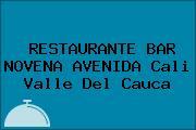 RESTAURANTE BAR NOVENA AVENIDA Cali Valle Del Cauca
