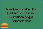 Restaurante Bar Palacio Chino Bucaramanga Santander