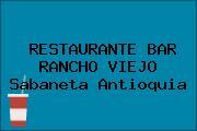 RESTAURANTE BAR RANCHO VIEJO Sabaneta Antioquia