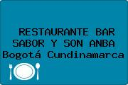 RESTAURANTE BAR SABOR Y SON ANBA Bogotá Cundinamarca