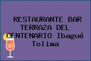 RESTAURANTE BAR TERRAZA DEL CENTENARIO Ibagué Tolima
