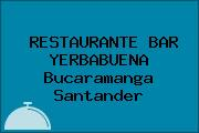 RESTAURANTE BAR YERBABUENA Bucaramanga Santander