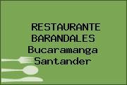 RESTAURANTE BARANDALES Bucaramanga Santander
