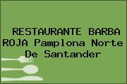 RESTAURANTE BARBA ROJA Pamplona Norte De Santander