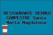 RESTAURANTE BERMUZ CAMPESTRE Santa Marta Magdalena