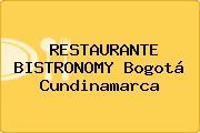 RESTAURANTE BISTRONOMY Bogotá Cundinamarca