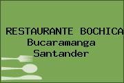 RESTAURANTE BOCHICA Bucaramanga Santander