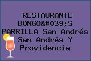 RESTAURANTE BONGO'S PARRILLA San Andrés San Andrés Y Providencia