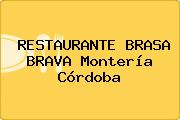 RESTAURANTE BRASA BRAVA Montería Córdoba