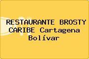 RESTAURANTE BROSTY CARIBE Cartagena Bolívar