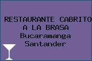 RESTAURANTE CABRITO A LA BRASA Bucaramanga Santander