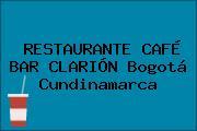 RESTAURANTE CAFÉ BAR CLARIÓN Bogotá Cundinamarca