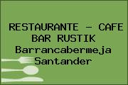 RESTAURANTE - CAFE BAR RUSTIK Barrancabermeja Santander