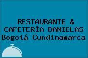 RESTAURANTE & CAFETERÍA DANIELAS Bogotá Cundinamarca