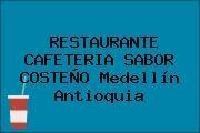 RESTAURANTE CAFETERIA SABOR COSTEÑO Medellín Antioquia