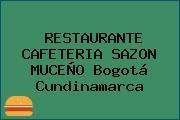 RESTAURANTE CAFETERIA SAZON MUCEÑO Bogotá Cundinamarca