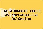 RESTAURANTE CALLE 30 Barranquilla Atlántico