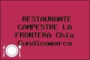 RESTAURANTE CAMPESTRE LA FRONTERA Chía Cundinamarca