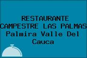 RESTAURANTE CAMPESTRE LAS PALMAS Palmira Valle Del Cauca