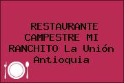 RESTAURANTE CAMPESTRE MI RANCHITO La Unión Antioquia