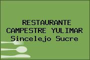 RESTAURANTE CAMPESTRE YULIMAR Sincelejo Sucre