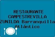 RESTAURANTE CAMPESTREVILLA ZUNILDA Barranquilla Atlántico