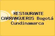 RESTAURANTE CARRANGUEROS Bogotá Cundinamarca