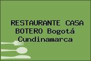 RESTAURANTE CASA BOTERO Bogotá Cundinamarca
