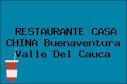 RESTAURANTE CASA CHINA Buenaventura Valle Del Cauca
