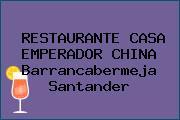 RESTAURANTE CASA EMPERADOR CHINA Barrancabermeja Santander