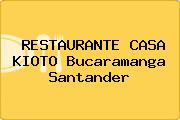 RESTAURANTE CASA KIOTO Bucaramanga Santander
