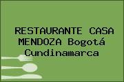 RESTAURANTE CASA MENDOZA Bogotá Cundinamarca