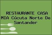 RESTAURANTE CASA MIA Cúcuta Norte De Santander