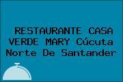 RESTAURANTE CASA VERDE MARY Cúcuta Norte De Santander