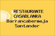 RESTAURANTE CASABLANKA Barrancabermeja Santander