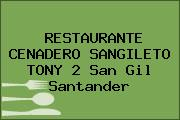 RESTAURANTE CENADERO SANGILETO TONY 2 San Gil Santander