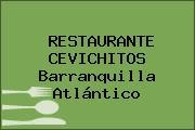 RESTAURANTE CEVICHITOS Barranquilla Atlántico