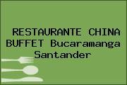 RESTAURANTE CHINA BUFFET Bucaramanga Santander