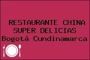 RESTAURANTE CHINA SUPER DELICIAS Bogotá Cundinamarca