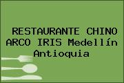 RESTAURANTE CHINO ARCO IRIS Medellín Antioquia