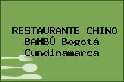 RESTAURANTE CHINO BAMBÚ Bogotá Cundinamarca