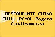 RESTAURANTE CHINO CHINA ROYAL Bogotá Cundinamarca