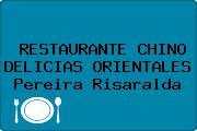 RESTAURANTE CHINO DELICIAS ORIENTALES Pereira Risaralda