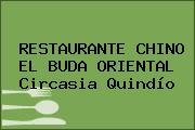 RESTAURANTE CHINO EL BUDA ORIENTAL Circasia Quindío