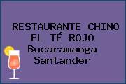 RESTAURANTE CHINO EL TÉ ROJO Bucaramanga Santander