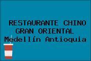 RESTAURANTE CHINO GRAN ORIENTAL Medellín Antioquia