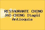RESTAURANTE CHINO JAI-CHING Itagüí Antioquia