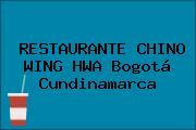 RESTAURANTE CHINO WING HWA Bogotá Cundinamarca