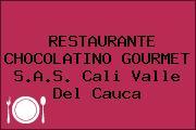 RESTAURANTE CHOCOLATINO GOURMET S.A.S. Cali Valle Del Cauca