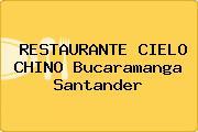 RESTAURANTE CIELO CHINO Bucaramanga Santander